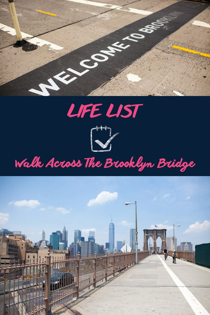 Life List: Walk across the Brooklyn Bridge.
