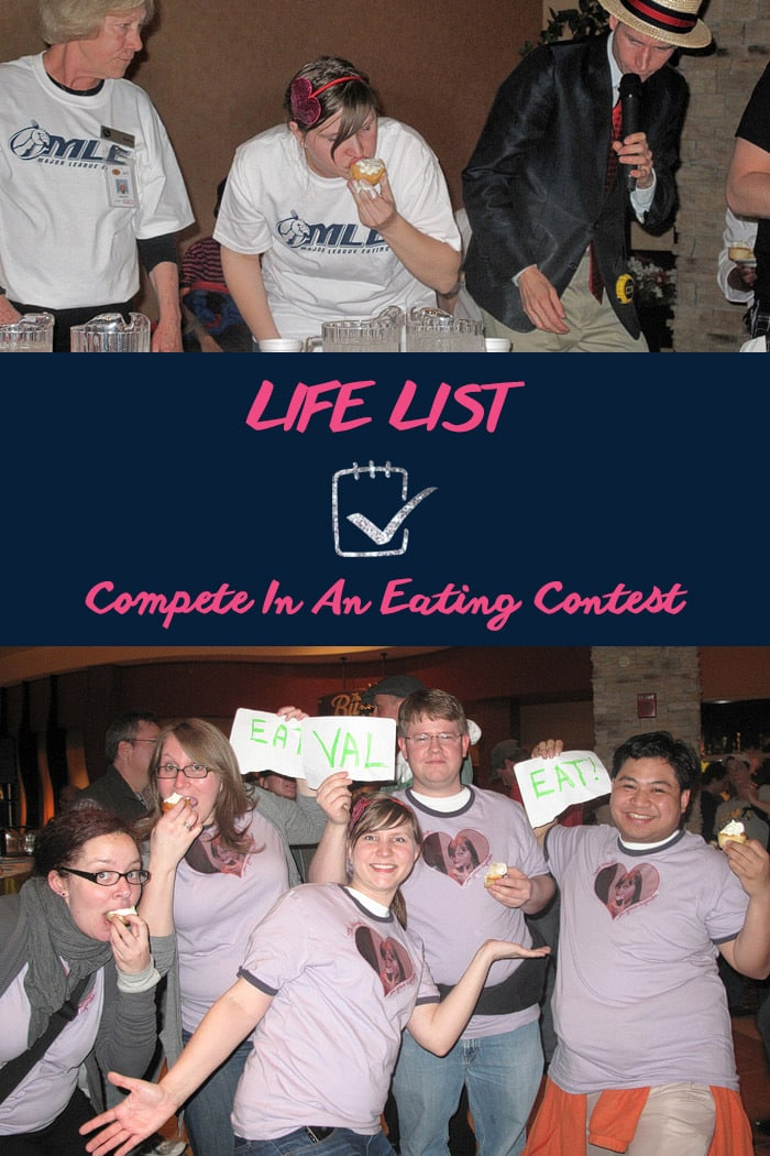 Life List: Compete In An Eating Contest