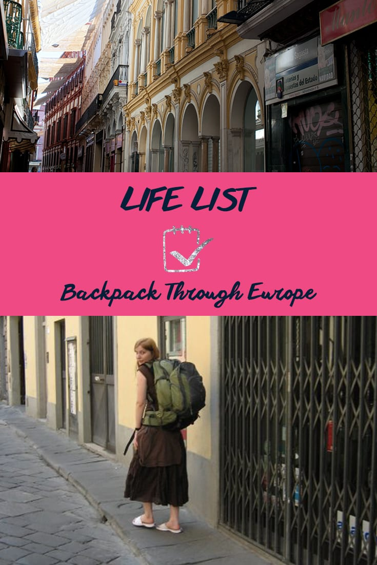 Life List: Backpack Through Europe
