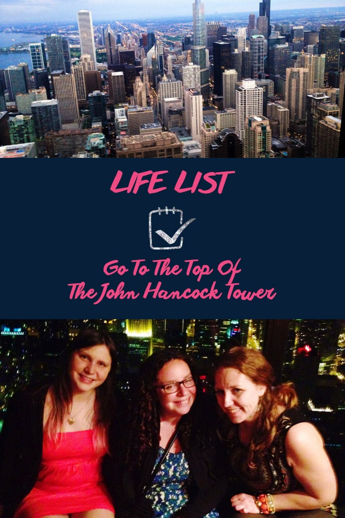 Life List: Go To The Top Of The John Hancock Tower