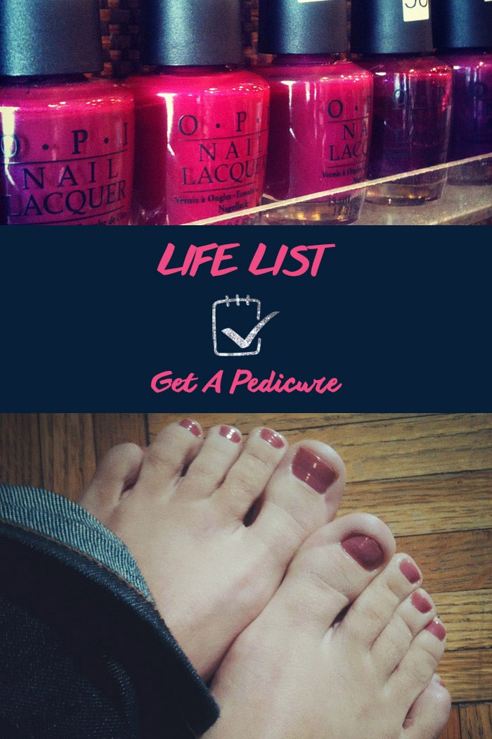 Life List: Get A Pedicure