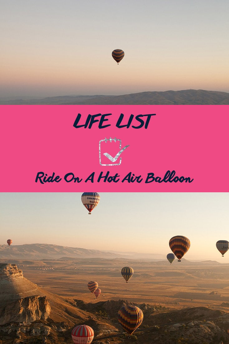 Life List: Ride on a Hot Air Balloon