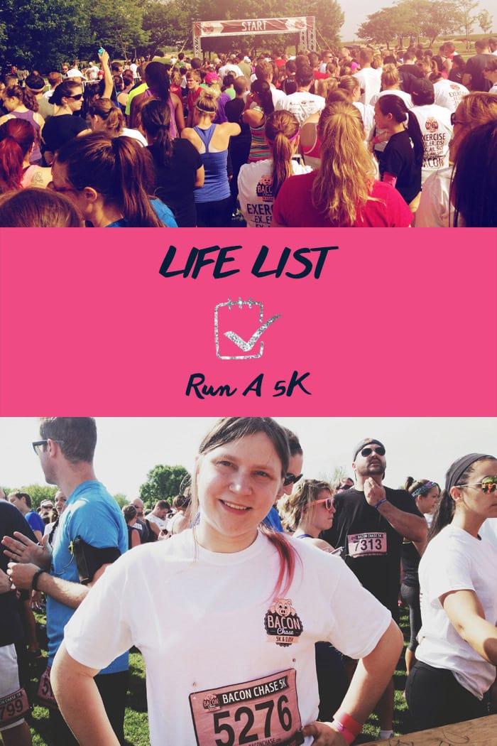 Life List: Run a 5K