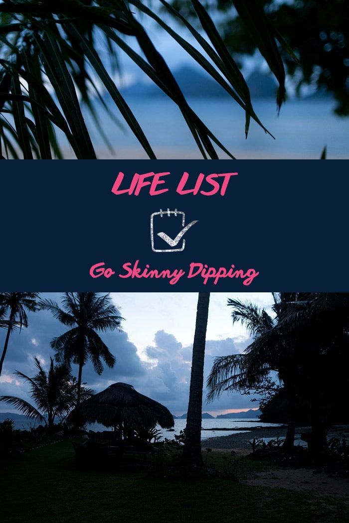 Life List: Go Skinny Dipping