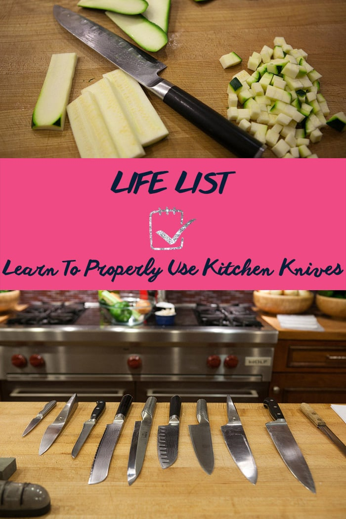 Life List: Learn To Properly Use Kitchen Knives