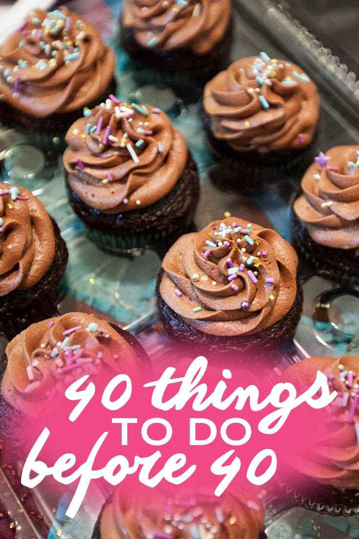 Forty Things to do Before Forty