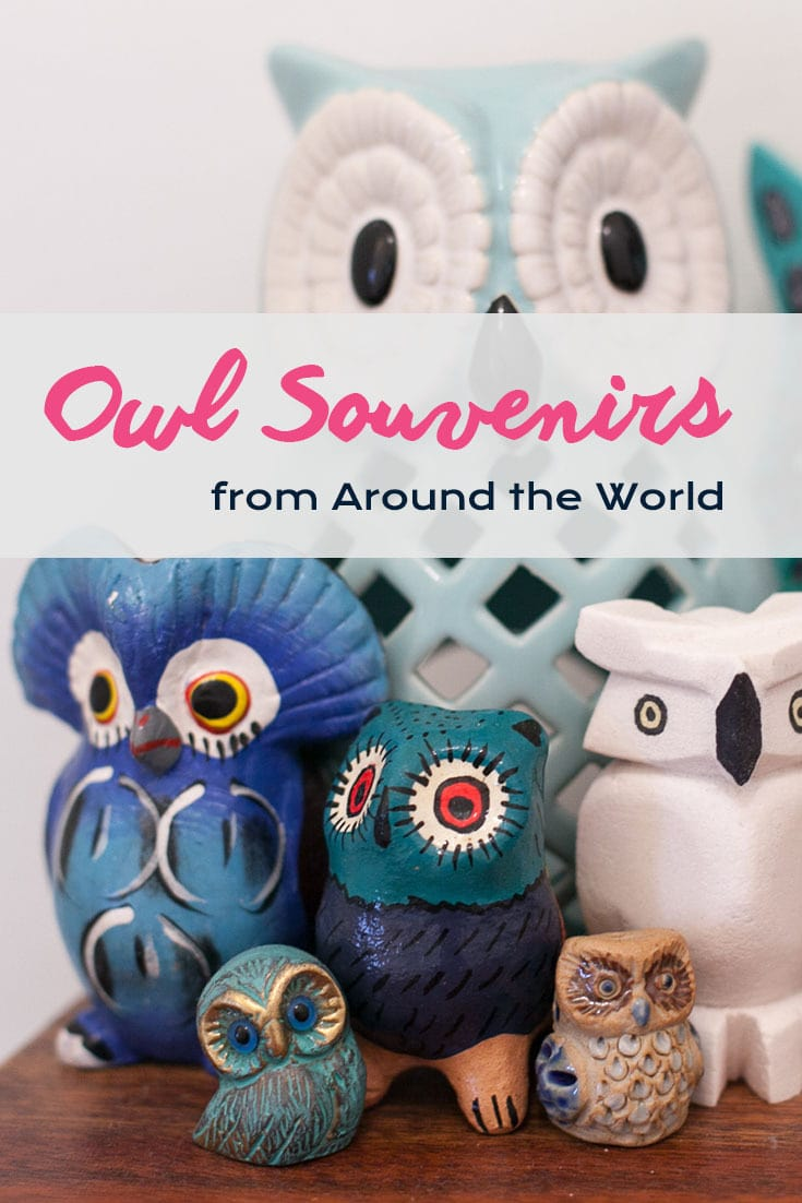 Collection of Owl Souvenirs from Around the World | Owls from England, Chile, Greece, Guatemala, Thailand, Bolivia and more travel destinations.