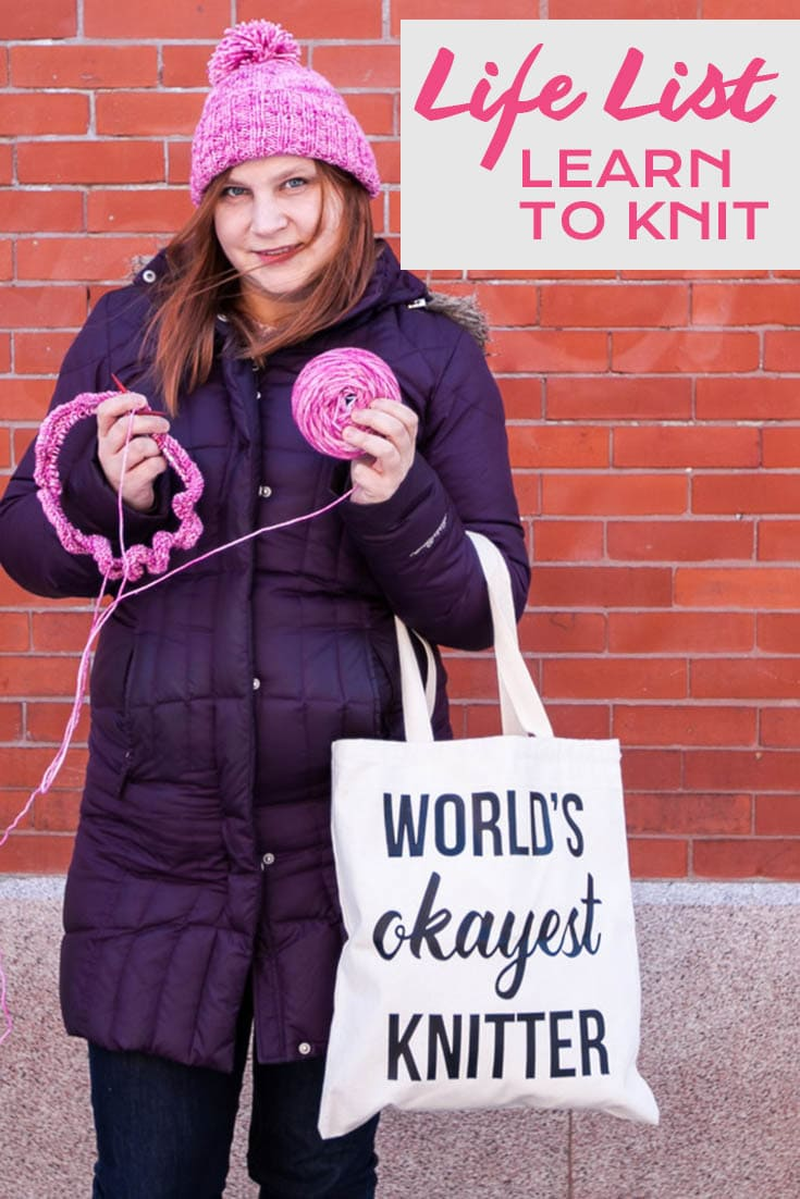Life List #41: Learn to knit.