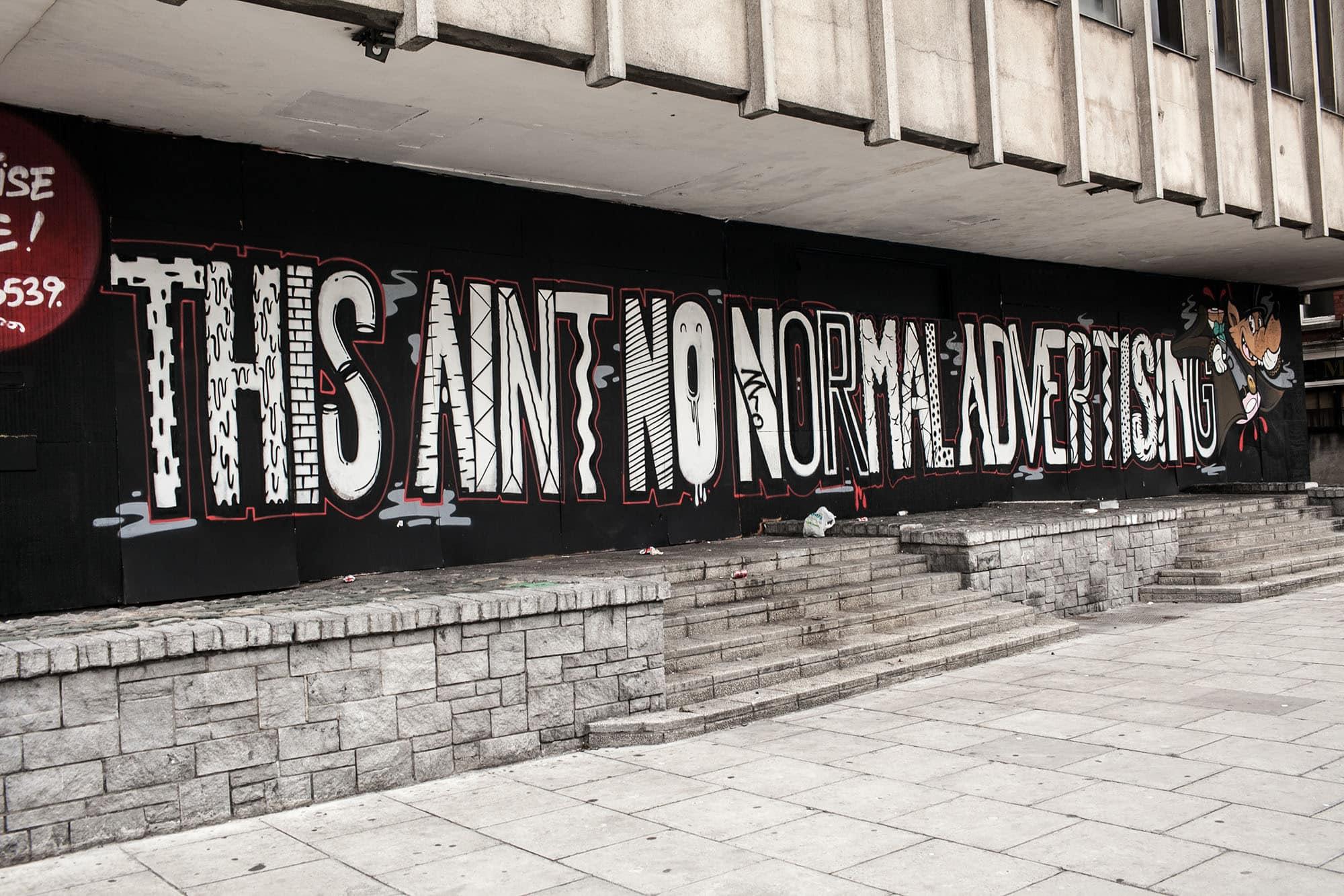 This Aint No Normal Advertising - Dublin, Ireland