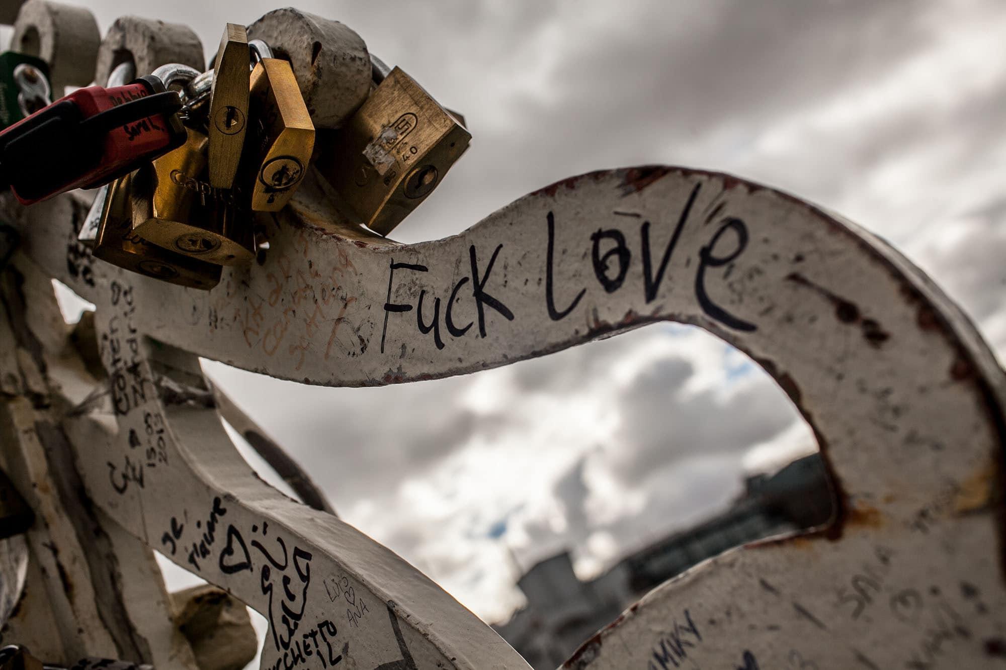FUCK LOVE - Love Locks - Dublin, Ireland