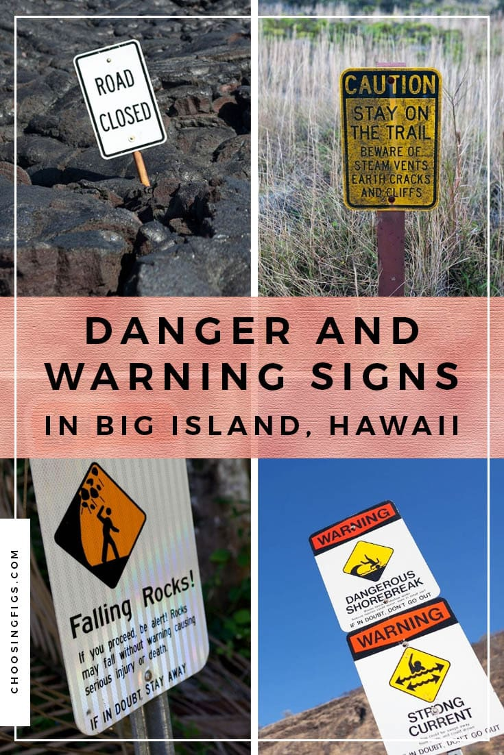 Everything is dangerous in Hawaii. Apparently. Danger and Warning signs in Big Island, Hawaii.