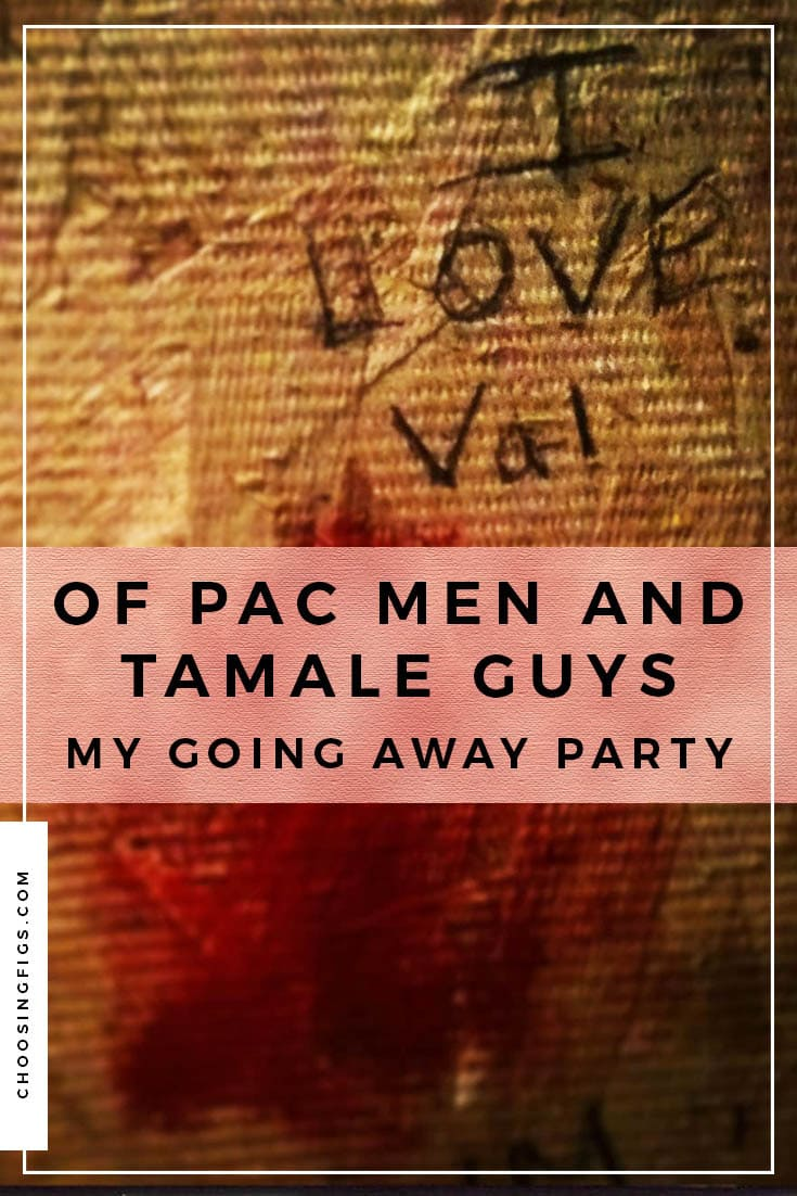 Of Pac Men and Tamale Guys, My Going Away Party. My Wicker Park going away party at Emporium and Happy Village.