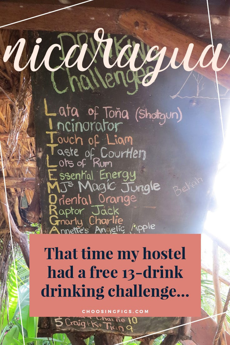 That time my hostel had a free 13-drink drinking challenge… A drinking challenge on Isla de Ometepe, Nicaragua.