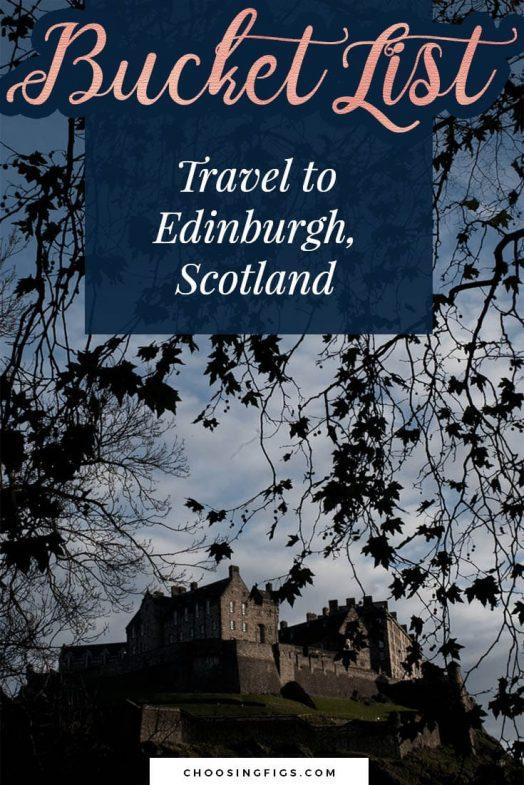Edinburgh scotland choosing figs for Travel to edinburgh scotland