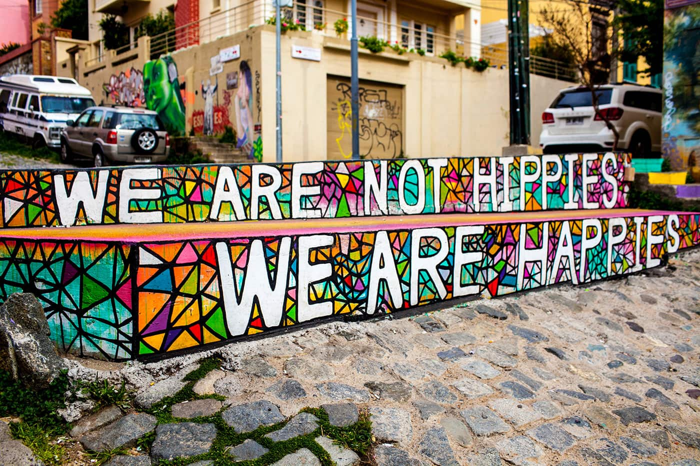 Best Street Art in Valparaiso, Chile - We are not Hippies, we are Happies