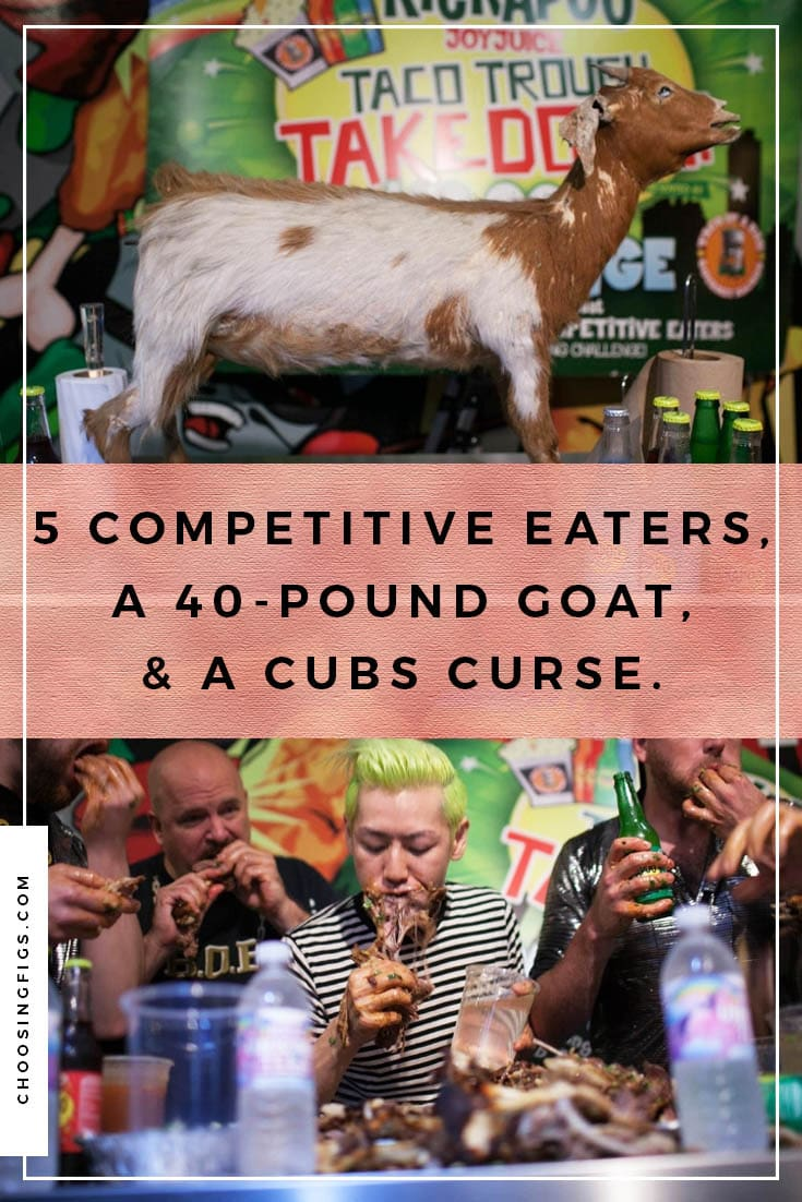 Five competitive eaters, a 40-pound goat, & a Cubs curse. Takeru Kobayashi, Kevin LA Beast, Pat Bertoletti, Tim Brown, and Notorious Bob Shoudt eat a goat to break the Cubs curse.