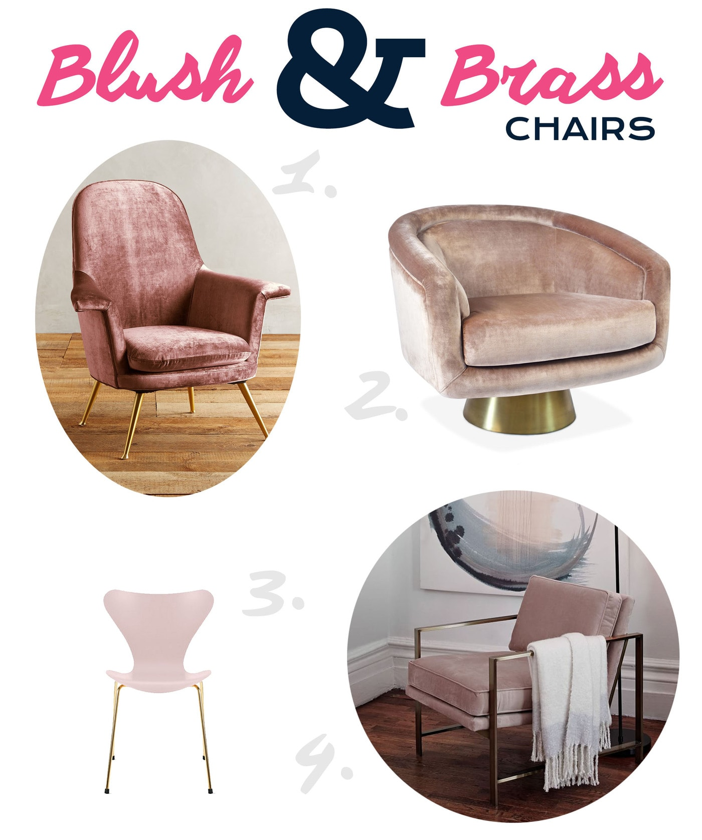 Selection of arm chairs in blush pink and brass. Featuring chairs from Jonathan Adler, Anthropologie, and West Elm.