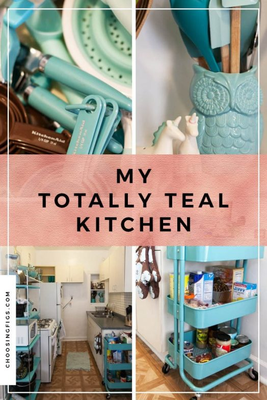 My totally teal kitchen. • Choosing Figs