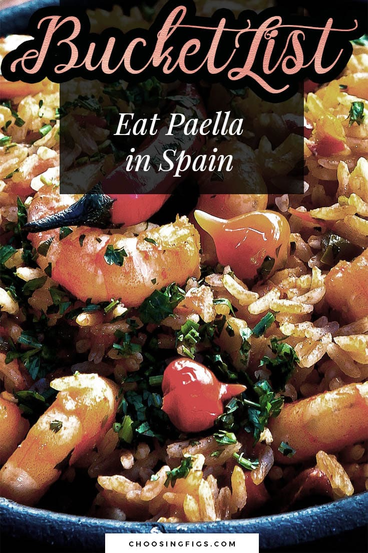BUCKET LIST IDEAS: Eat Paella in Spain.