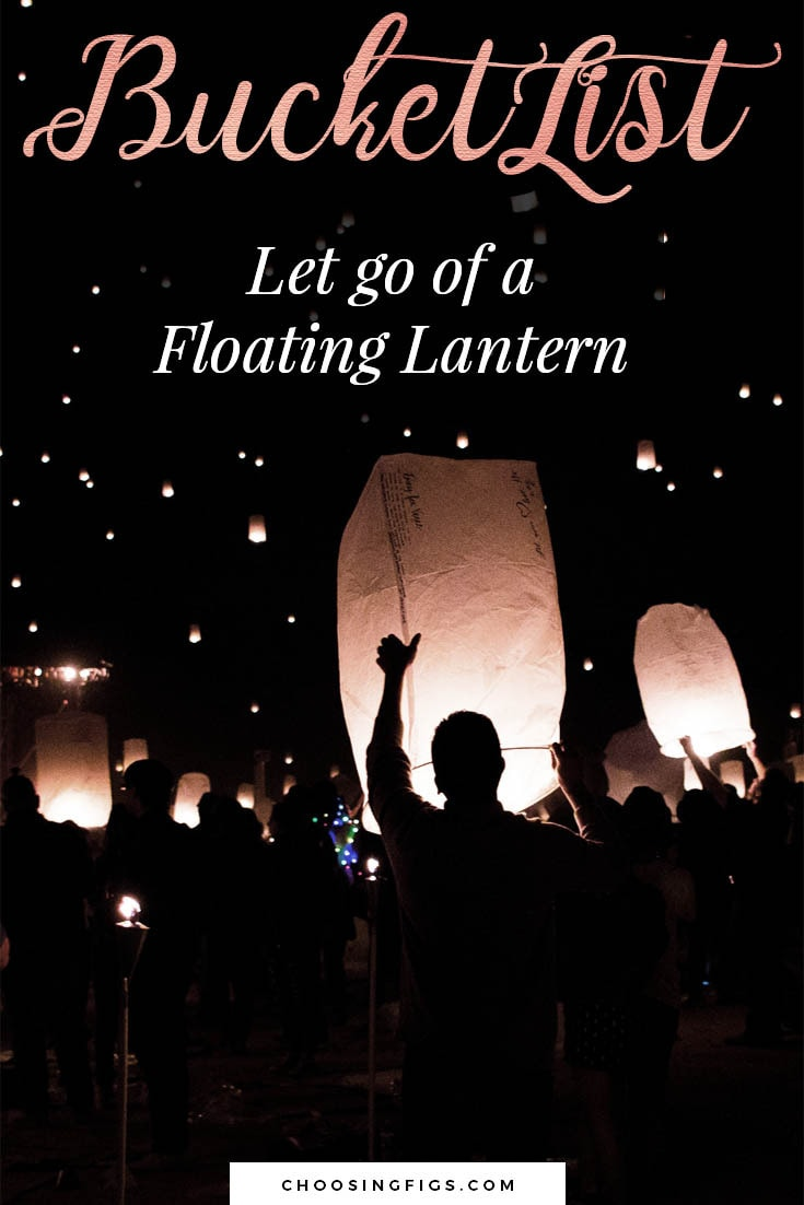 BUCKET LIST IDEAS: Let go of a floating lantern.