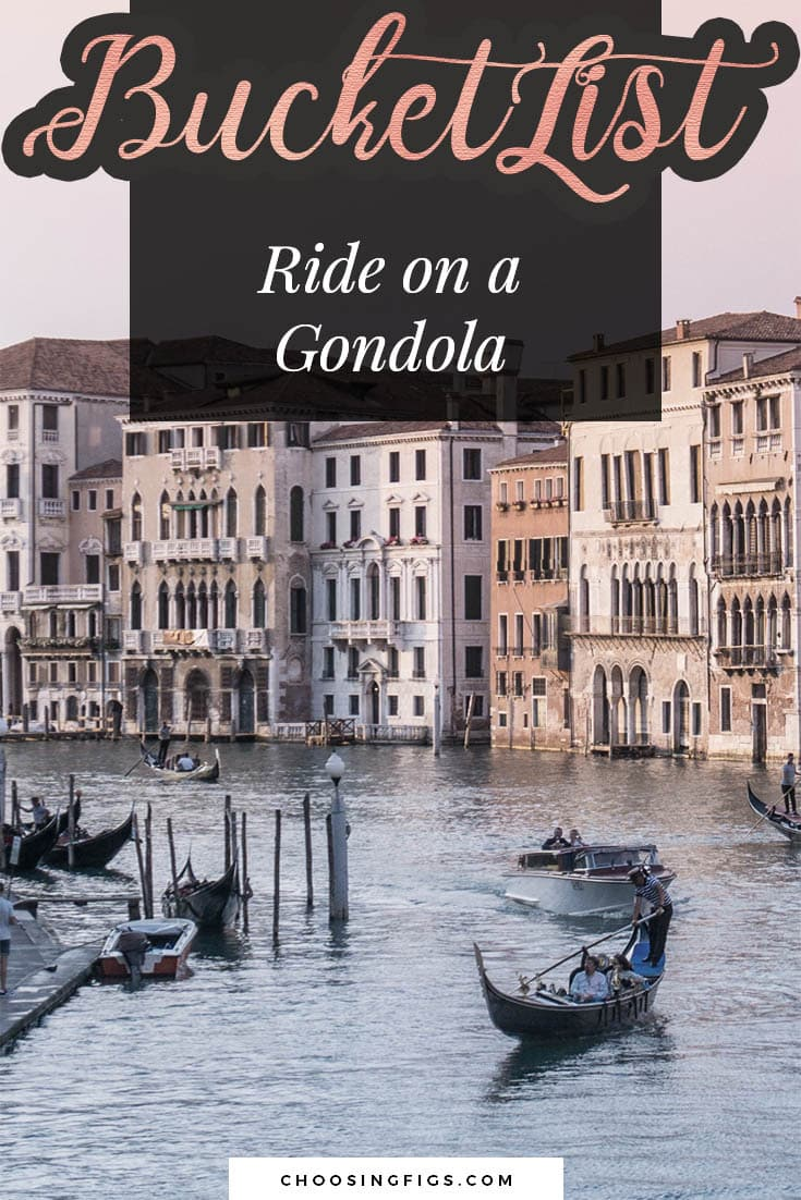 BUCKET LIST IDEAS: Ride on a Gondola.