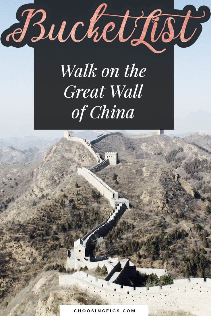 BUCKET LIST IDEAS: Walk on the Great Wall of China.