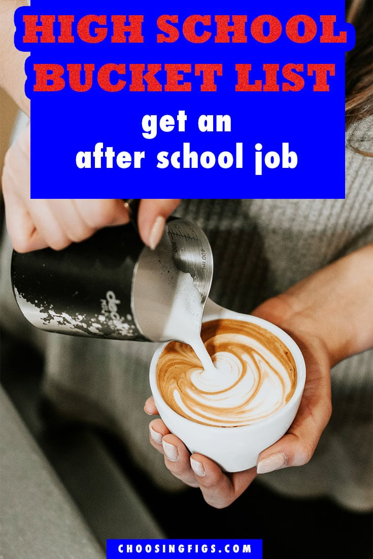 Get an After School Job HIGH SCHOOL BUCKET LIST IDEAS. Things to do before you graduate high school.