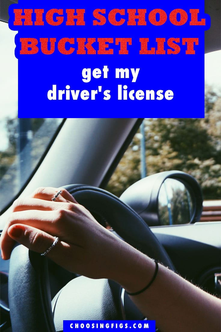 Get my Driver's License HIGH SCHOOL BUCKET LIST IDEAS. Things to do before you graduate high school.