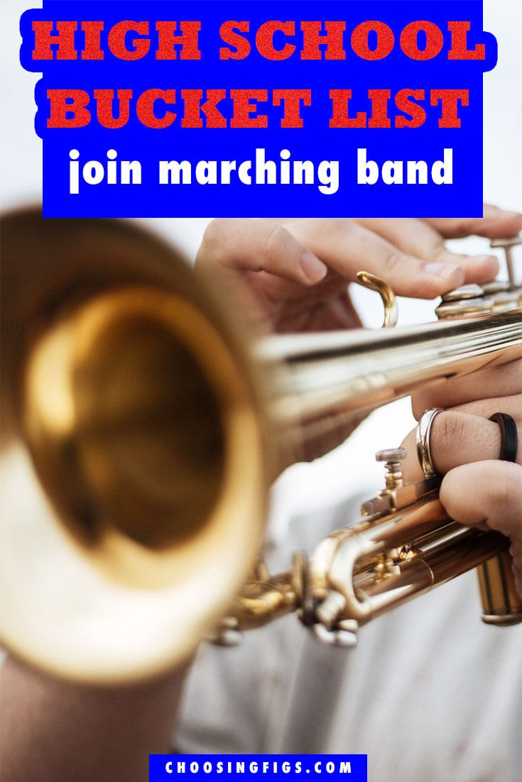 Join Marching Band HIGH SCHOOL BUCKET LIST IDEAS. Things to do before you graduate high school.
