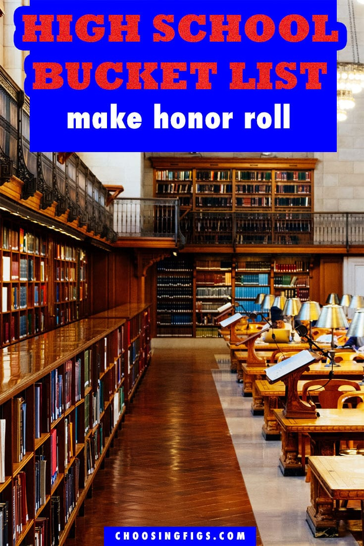 Make Honor Roll HIGH SCHOOL BUCKET LIST IDEAS. Things to do before you graduate high school.