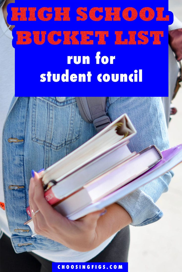 Run for Student Council HIGH SCHOOL BUCKET LIST IDEAS. Things to do before you graduate high school.
