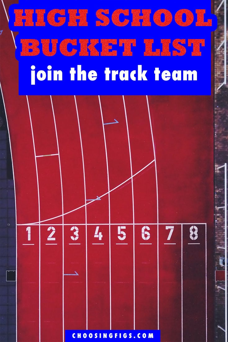 Join the Track Team HIGH SCHOOL BUCKET LIST IDEAS. Things to do before you graduate high school.