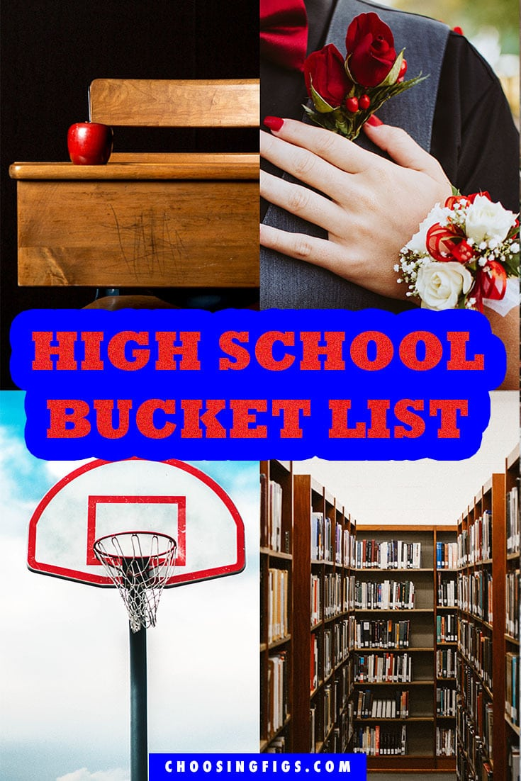 HIGH SCHOOL BUCKET LIST Things to do before you graduate high school