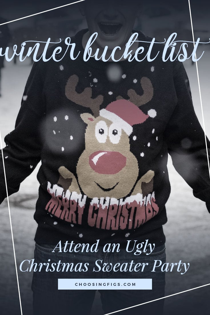 ATTEND AN UGLY CHRISTMAS SWEATER PARTY | Winter Bucket List Ideas: 50 Things to do in Winter