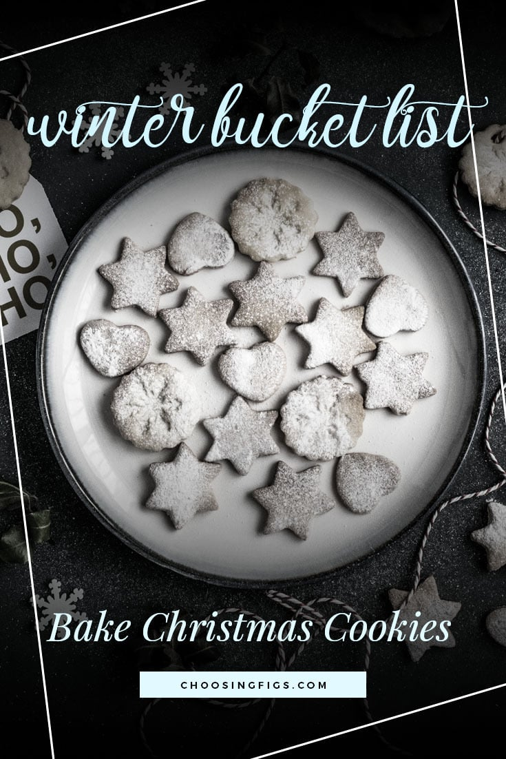 BAKE CHRISTMAS COOKIES | Winter Bucket List Ideas: 50 Things to do in Winter