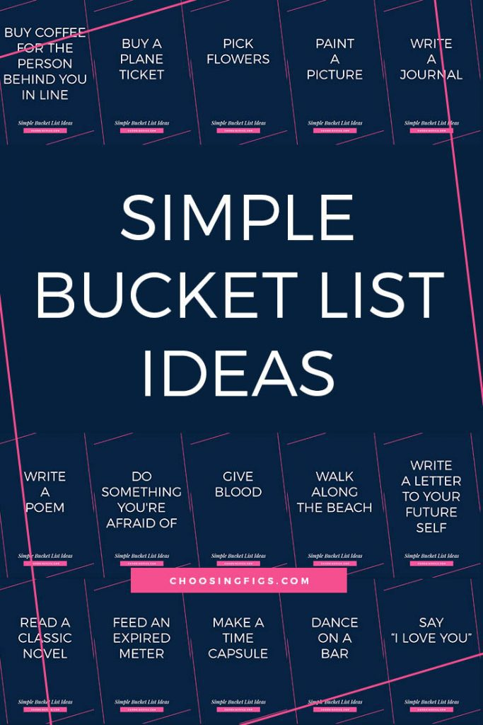 SIMPLE BUCKET LIST IDEAS | This is a list of 50 easy bucket list ideas that are mostly free (or cost very little) and quick. Things you could accomplish in a day, an afternoon, an hour, or even a single minute. They're ideas for those times when you're looking for a quick win or want to feel accomplished and they will all leave you feeling good about yourself.