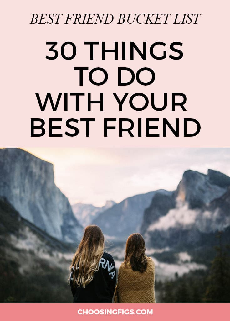 BEST FRIEND BUCKET LIST. A bff bucket list is a list of your must-do things to do with your best friend. It's a list of adventures you want to take, experiences you want to share, and all the little things you can't imagine doing with anyone besides your bestie.