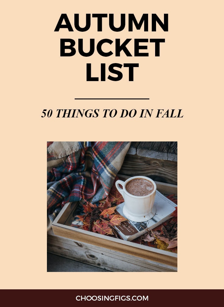 Autumn Bucket List: 50 Things to do in Fall