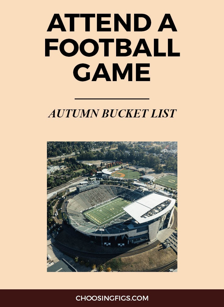 ATTEND A FOOTBALL GAME | Autumn Bucket List: 50 Things to do in Fall