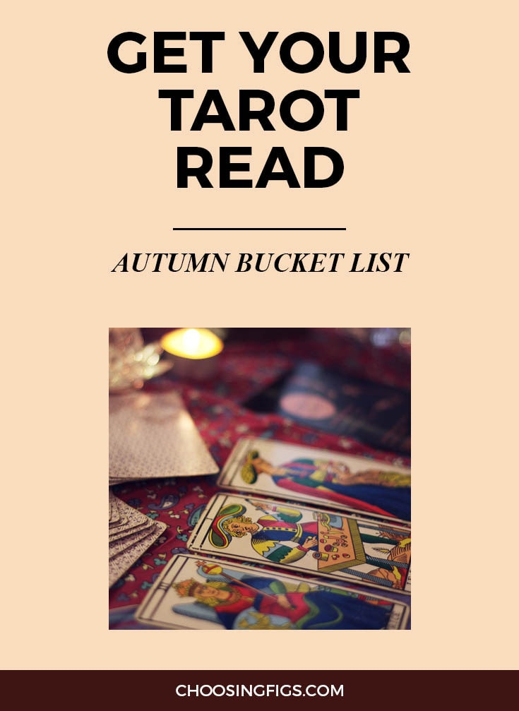 GET YOUR TAROT READ | Autumn Bucket List: 50 Things to do in Fall