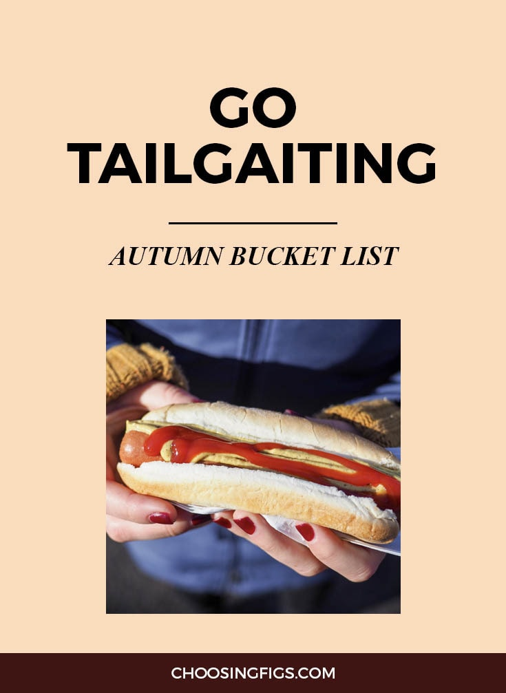 GO TAILGATING | Autumn Bucket List: 50 Things to do in Fall
