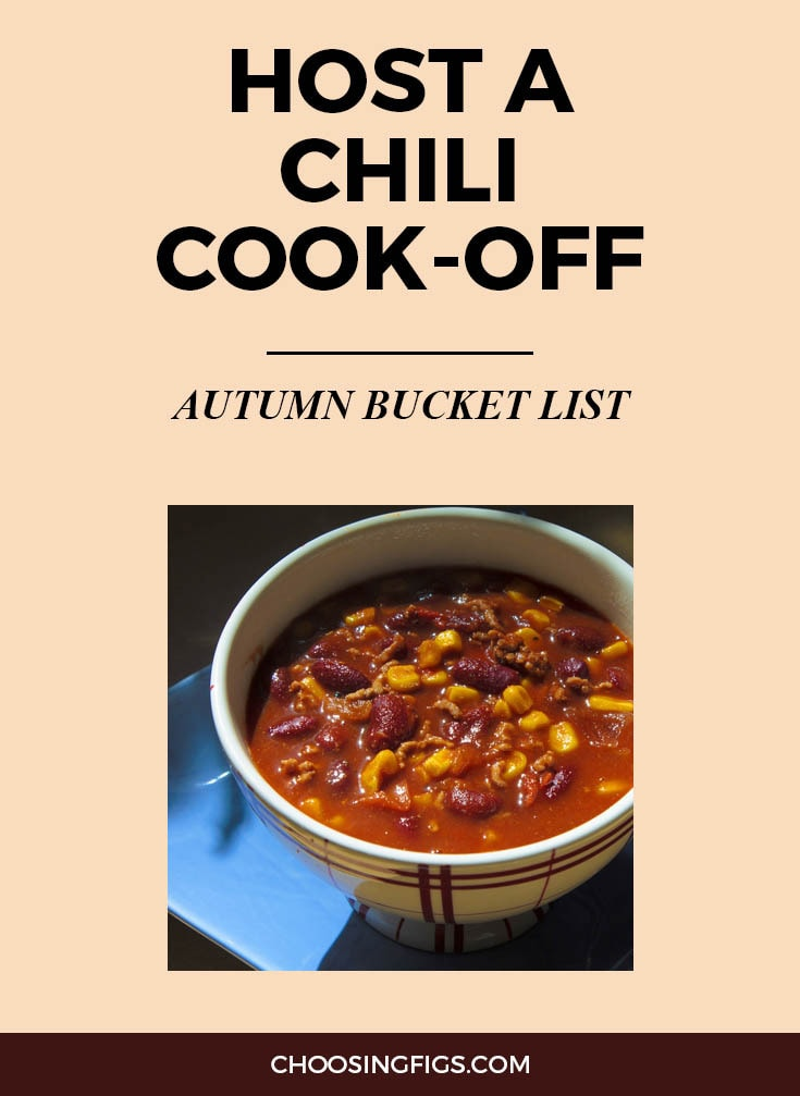 HOST A CHILI COOK-OFF | Autumn Bucket List: 50 Things to do in Fall