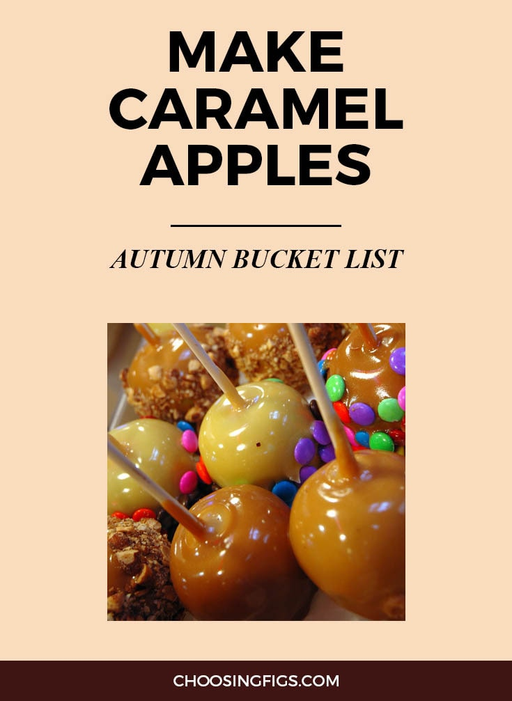 MAKE CARAMEL APPLES | Autumn Bucket List: 50 Things to do in Fall