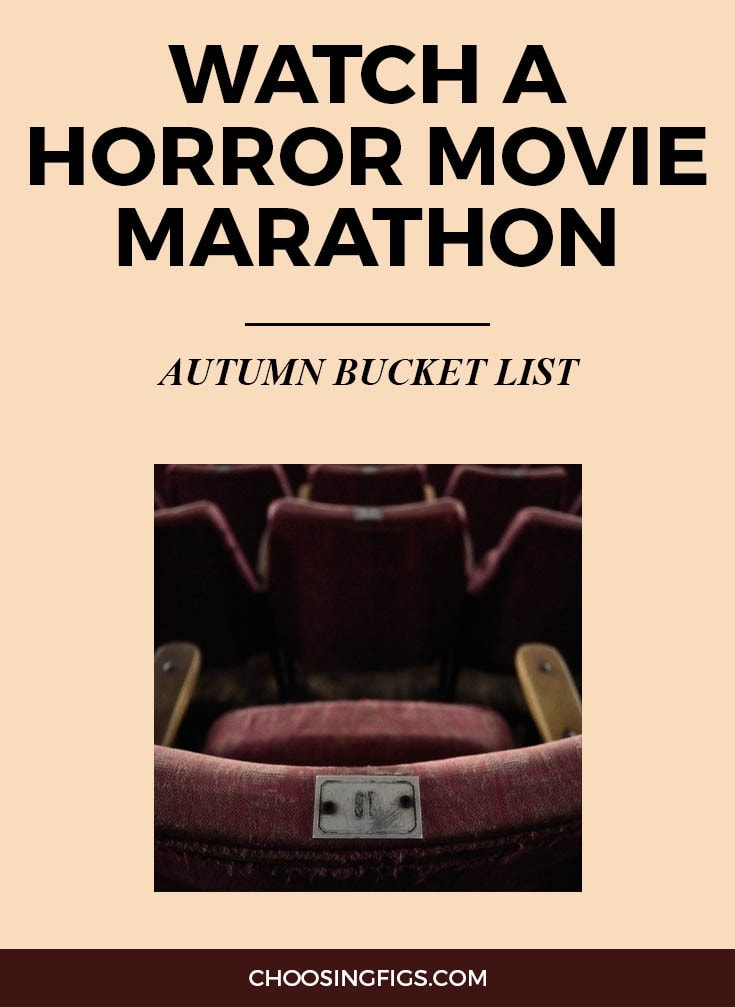 WATCH A HORROR MOVIE MARATHON | Autumn Bucket List: 50 Things to do in Fall