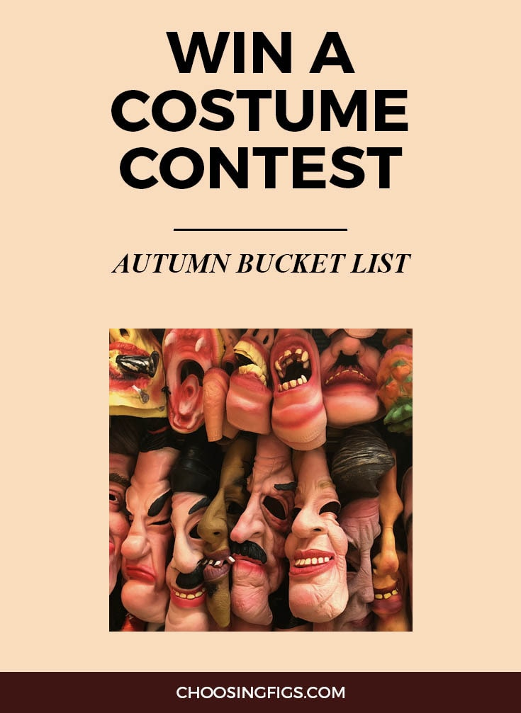 WIN A HALLOWEEN COSTUME CONTEST | Autumn Bucket List: 50 Things to do in Fall