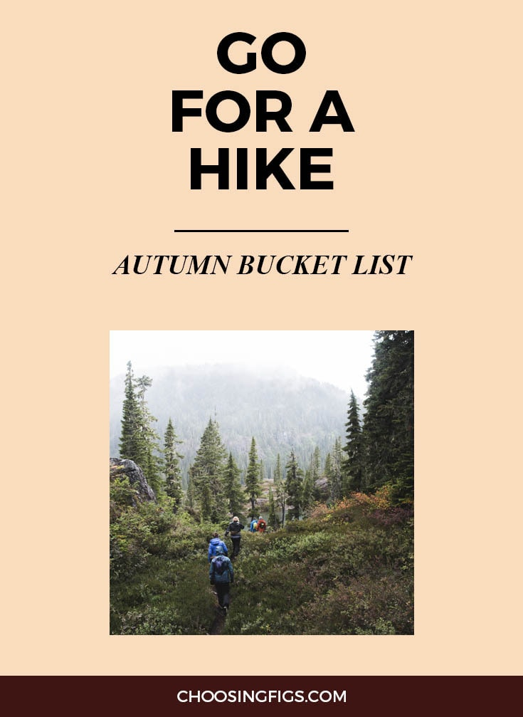 GO FOR A HIKE | Autumn Bucket List: 50 Things to do in Fall