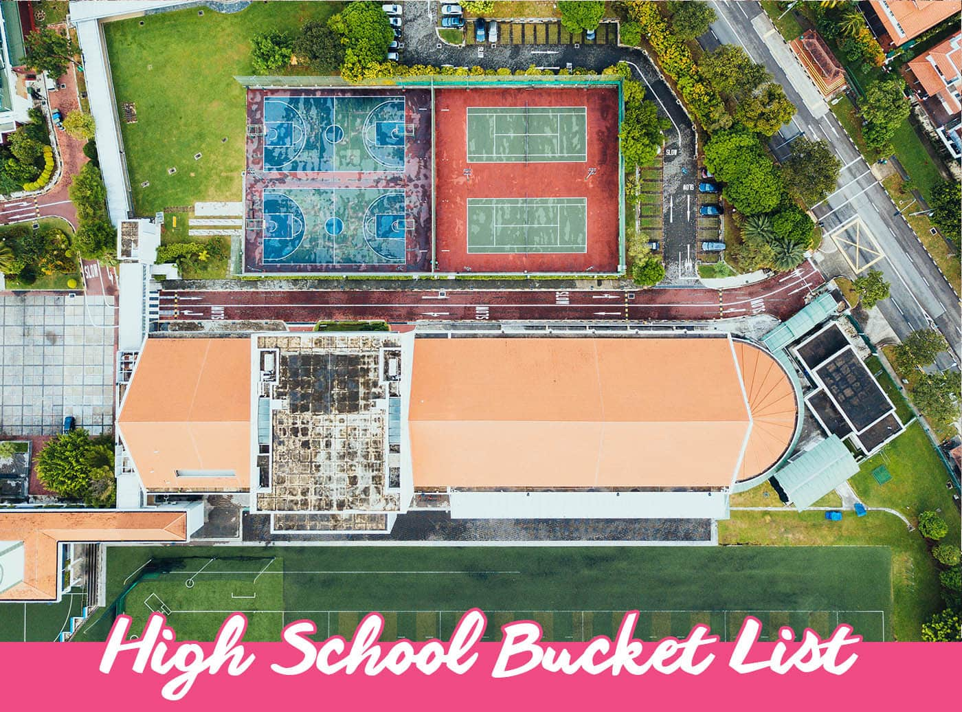 High School Bucket List - things to do before you graduate High School.   Bucket List Inspiration & Ideas