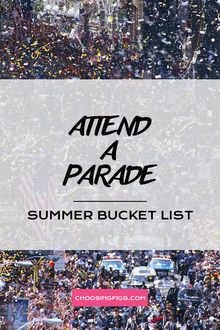 ATTEND A PARADE | Summer Bucket List Ideas: 50 Things to do in Summer