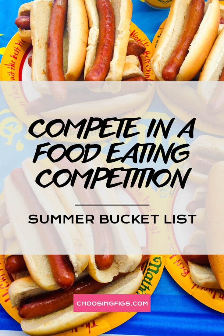 COMPETE IN A FOOD EATING COMPETITION | Summer Bucket List Ideas: 50 Things to do in Summer