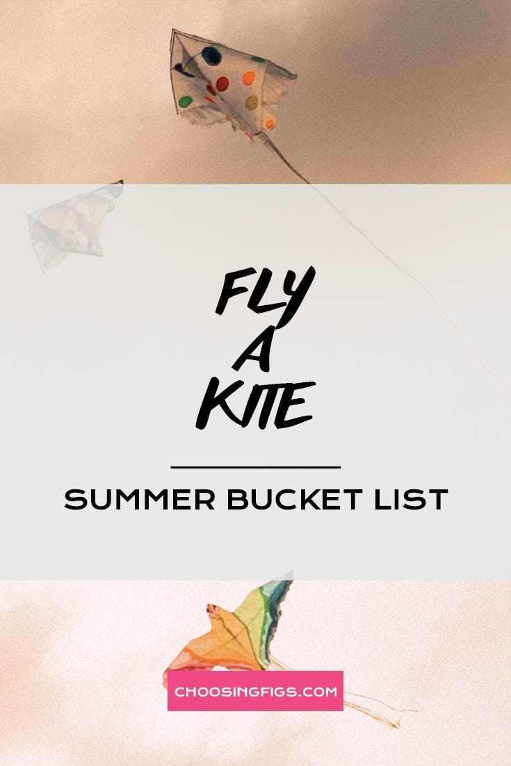 FLY A KITE | Summer Bucket List Ideas: 50 Things to do in Summer